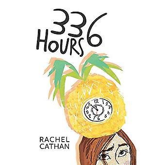 336 Hours by Rachel Cathan - 9781781325995 Book
