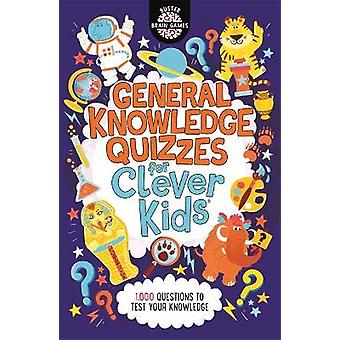 General Knowledge Quizzes for Clever Kids Buster Brain Games 19