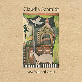 Claudia Schmidt - New Whirled Order [CD] USA import
