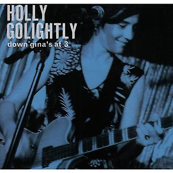 Holly Golightly - Down Gina's at 3 [CD] USA import