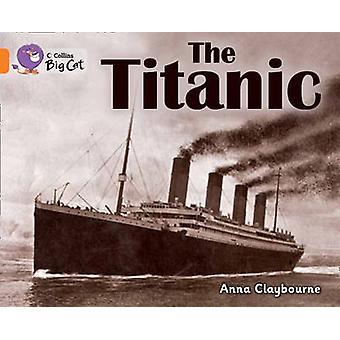 The Titanic - Band 06/Orange - 9780007461868 Book