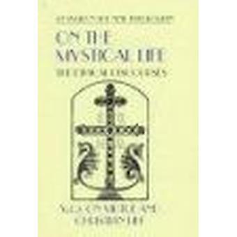 Op het mystieke leven - spreekt de ethische - v. 2 - op de deugd en de