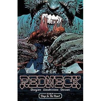 Redneck Volume 1 - Deep in the Heart - 9781534303317 Book