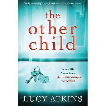 The Other Child by Lucy Atkins - 9781782069874 Book