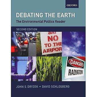 Il lettore di politica ambientale: Discutendo la terra