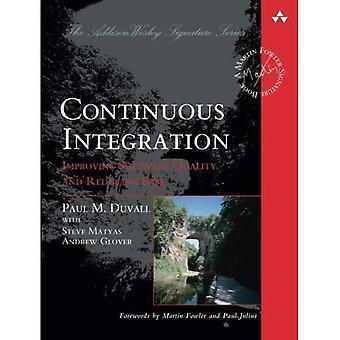 Continuous Integration: Verbesserung der Softwarequalität und Risikominderung (Martin Fowler Unterschrift Bücher)