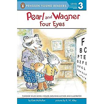 Pearl and Wagner: Four Eyes (Penguin Young Readers: Level 3)