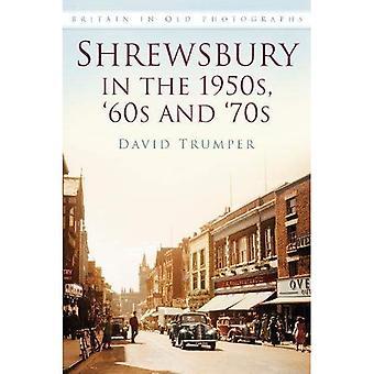 Shrewsbury, na década de 1950, 60 e 70 (Grã-Bretanha em fotografias antigas)
