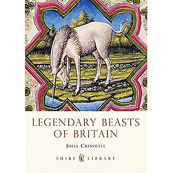 Legendary Beasts of Britain (Shire Library)