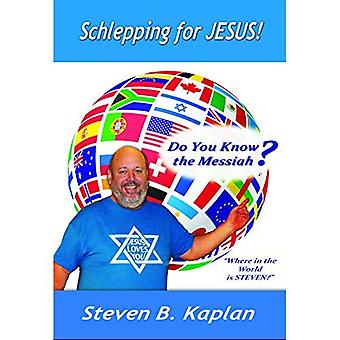 Schlepping for Jesus: Do You Know the Messiah?