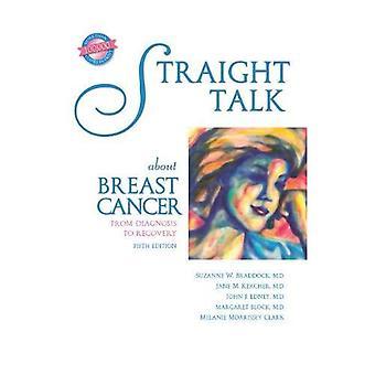 Straight Talk über Brustkrebs: von der Diagnose zur Erholung