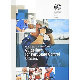 Richtsnoeren voor de havenstaat controleambtenaren uitvoeren van inspecties onder het Verdrag betreffende maritieme arbeid 2006