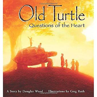 Old Turtle: Questions of the Heart: From the Lessons of Old Turtle #2