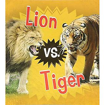 Lion vs. Tiger (Read and Learn: Animal Rivals)