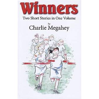 Winners - Two Short Stories in One Volume by Charlie Megahey - 9780722