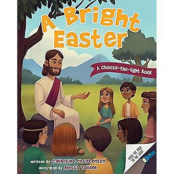 A Bright Easter