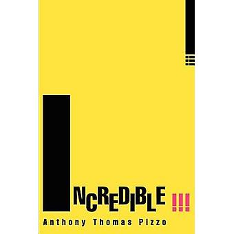 Incredibile di Pizzo & Anthony T.