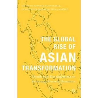 The Global Rise of Asian Transformation by Hoontrakul & Pongsak