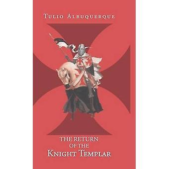 Tilbagelevering af Tempelridderen af Albuquerque & Tulio