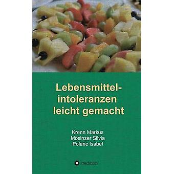 Lebensmittelintoleranzen leicht gemacht door Polanc & Isabel