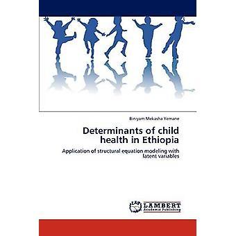 Faktorer som påverkar barns hälsa i Etiopien av Mekasha Yemane & Petras