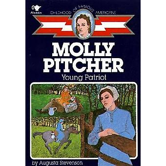 Molly Pitcher Young Patriot by Augusta Stevenson - 9780020420408 Book