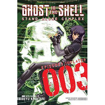 Ghost In The Shell - Stand Alone Complex 3 (3rd) by Yu Kinutani - 9781