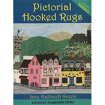 Pictorial Hooked Rugs by Jane Halliwell Green - 9781881982661 Book