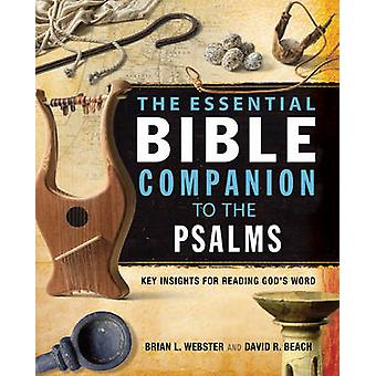 The Essential Bible Companion to the Psalms - Key Insights for Reading