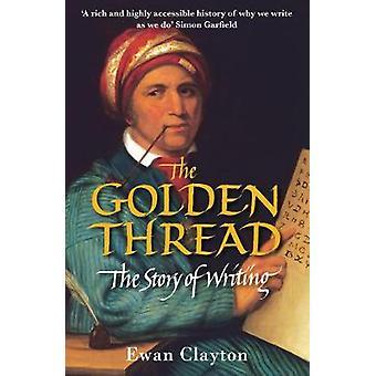 Kultainen kierre Ewan Claytonin kirjallinen tarina