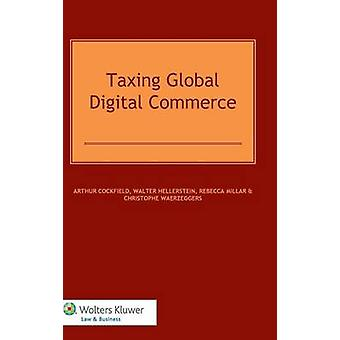 Taxing Global Digital Commerce by Cockfield
