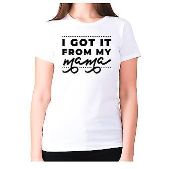 Donna divertente t-shirt slogan te ladies umorismo - ho preso da mia mamma