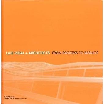 Luis Vidal  Architects 2nd Edition by Clare Melhuish