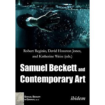Samuel Beckett and Contemporary Art. by Jones & David Houston