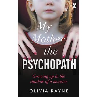 My Mother the Psychopath by Becky Thomas