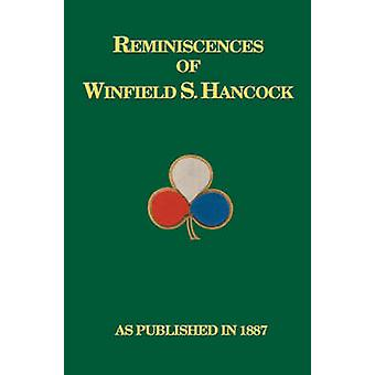 Reminiscences of Winfield Scott Hancock by Hancock & A. R.
