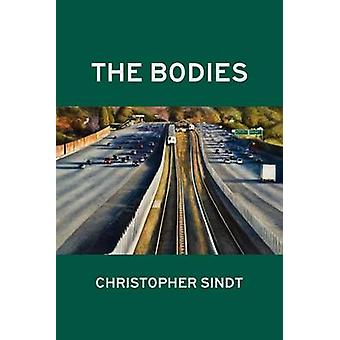 The Bodies by Sindt & Christopher
