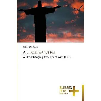 A.L.I.C.E. with Jesus by Christianto & Victor