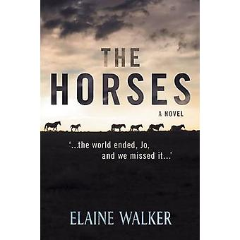 The Horses ...the world ended Jo and we missed it... by WALKER & Elaine