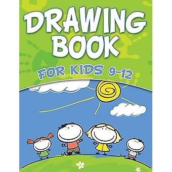 Drawing Book For Kids 912 by Publishing LLC & Speedy