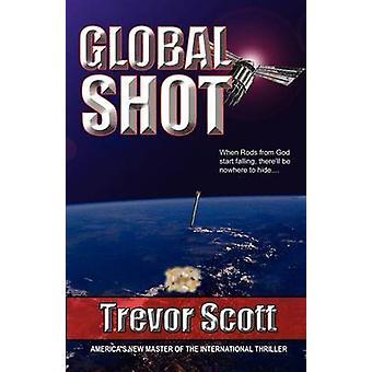 Global Shot by Scott & Trevor