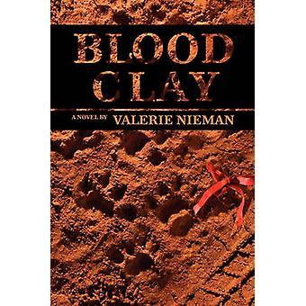 Blood Clay by Nieman & Valerie