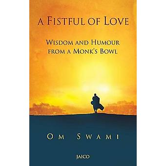 A Fistful of Love by Swami & Om