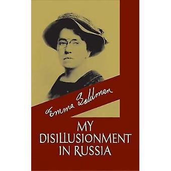 Mi desilusión en Rusia por Emma Goldman