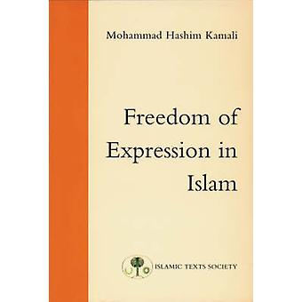 Freedom of Expression in Islam by Mohammad Hashim Kamali - 9780946621