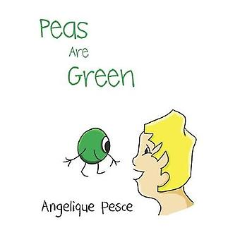 Peas Are Green by Angelique Pesce - 9781528929363 Book