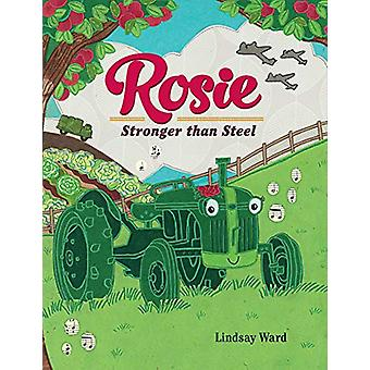 Rosie - Stronger than Steel by Lindsay Ward - 9781542017947 Book