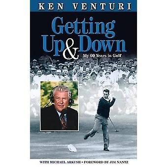 Getting Up & Down - My 60 Years in Golf by Ken Venturi - 978157243