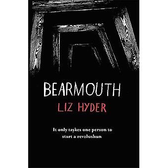 Bearmouth by Liz Hyder - 9781782692423 Book
