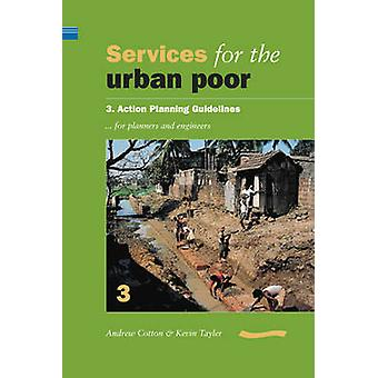 Services for the Urban Poor - Section 3. Action Planning Guidelines fo